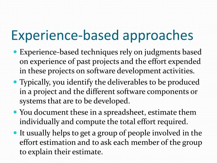 Experience-based approaches