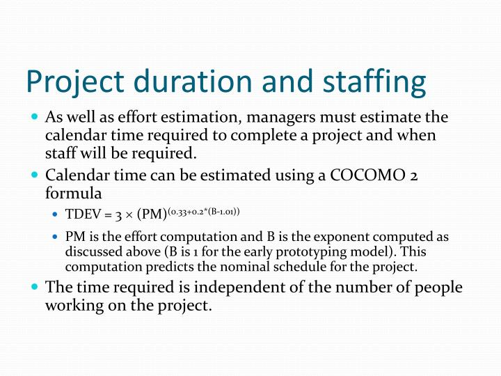 Project duration and staffing