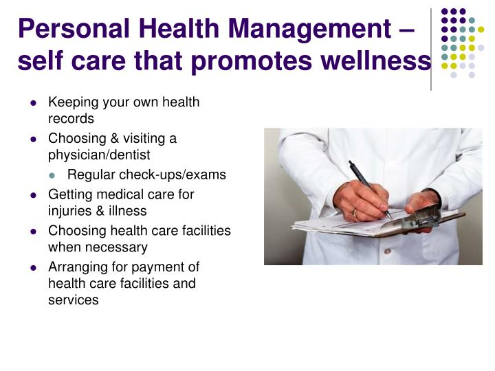 Personal Health Management – self care that promotes wellness