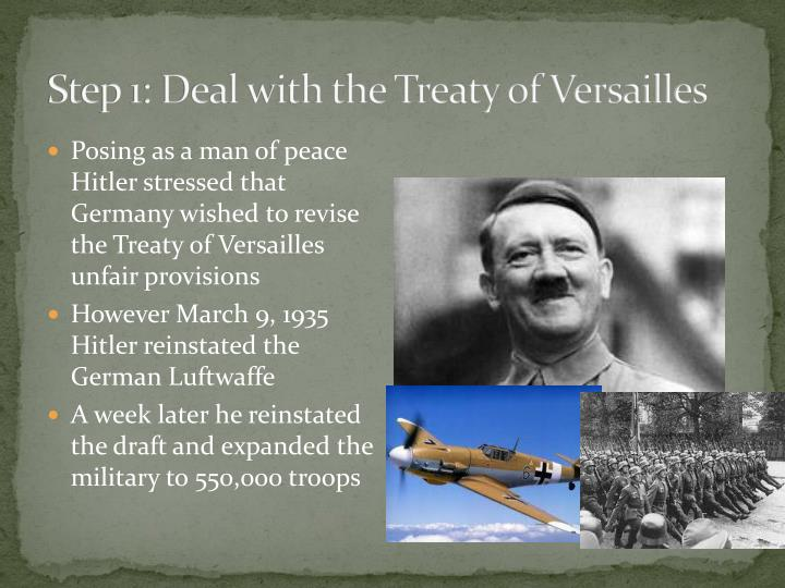 Step 1: Deal with the Treaty of Versailles