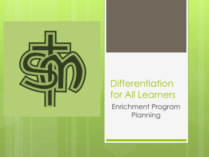 Differentiation for all l earners