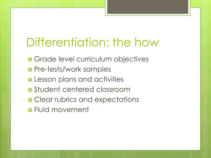 Differentiation: the how