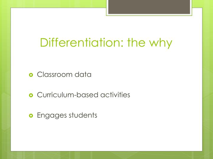 Differentiation: the why
