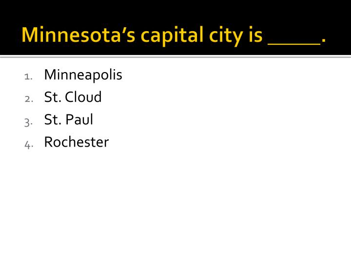 Minnesota's capital city is _____.