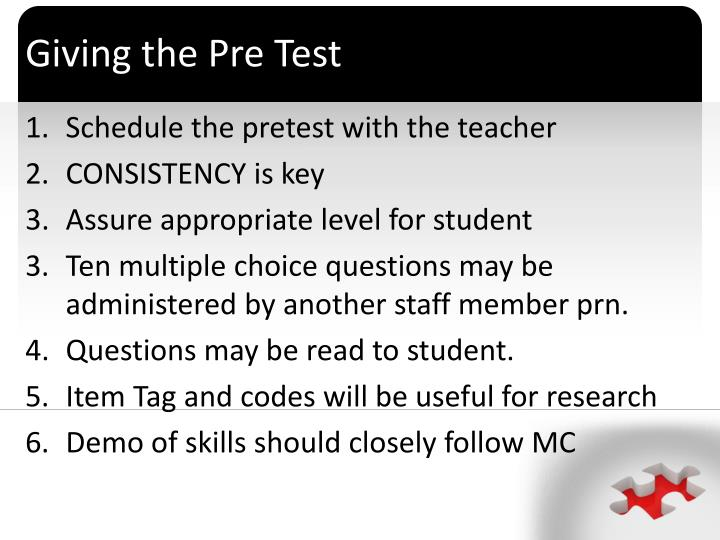 Giving the Pre Test