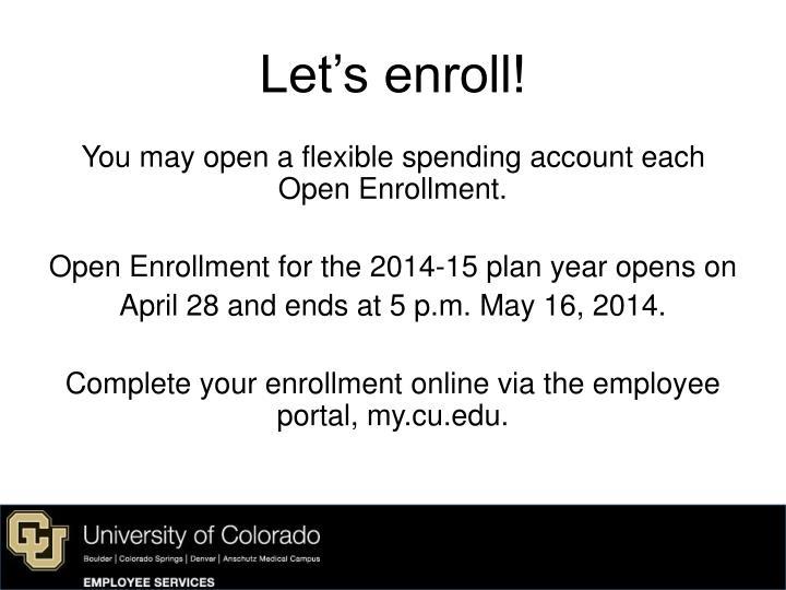 Let's enroll!