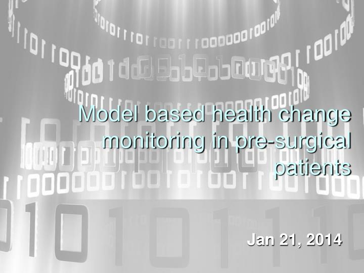 model based health change monitoring in pre surgical patients