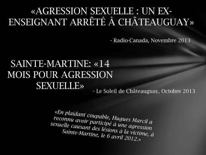 «AGRESSION SEXUELLE : UN EX-ENSEIGNANTARRÊTÉ ÀCHÂTEAUGUAY»
