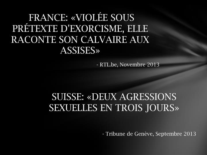 FRANCE: «VIOLÉE SOUS PRÉTEXTE D'EXORCISME, ELLE RACONTE SON CALVAIRE AUX ASSISES»