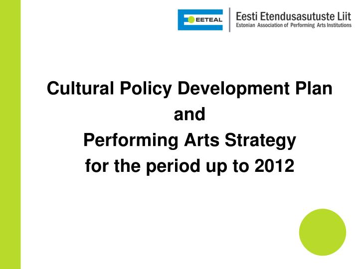Cultural Policy Development Plan