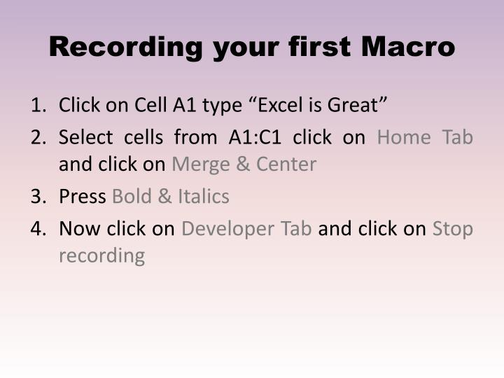 Recording your first Macro