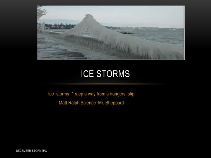 ice storms n.