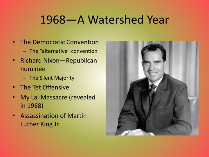 1968—A Watershed Year