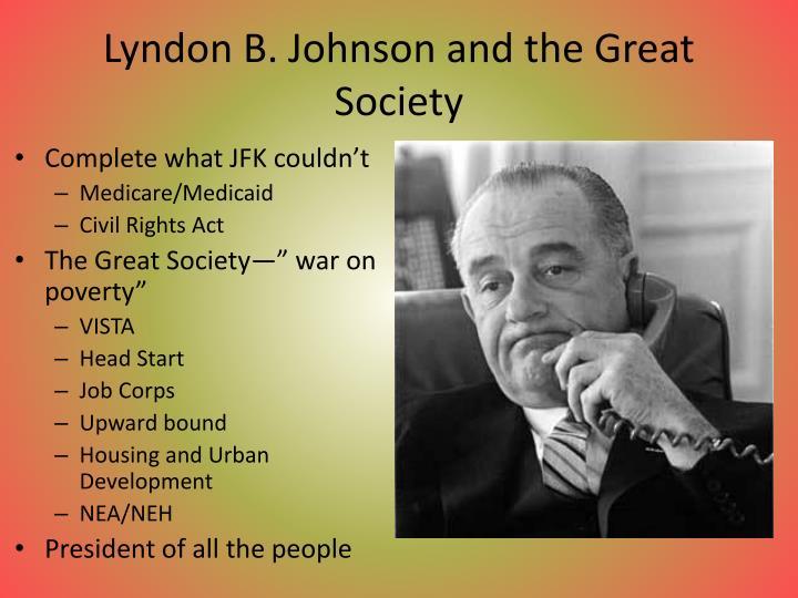 Lyndon B. Johnson and the Great Society