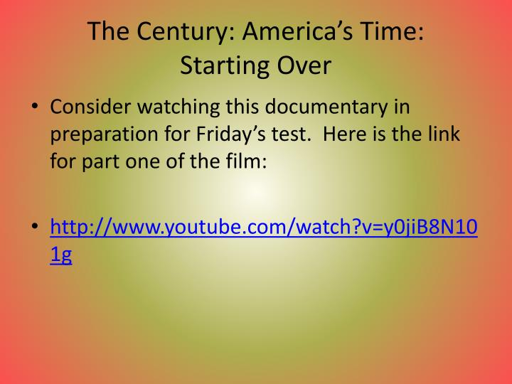 The Century: America's Time:
