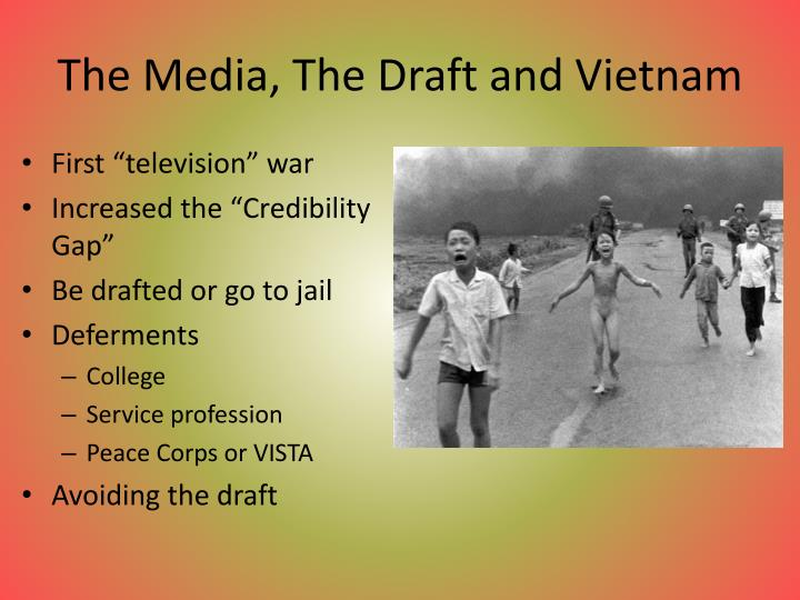 The Media, The Draft and Vietnam