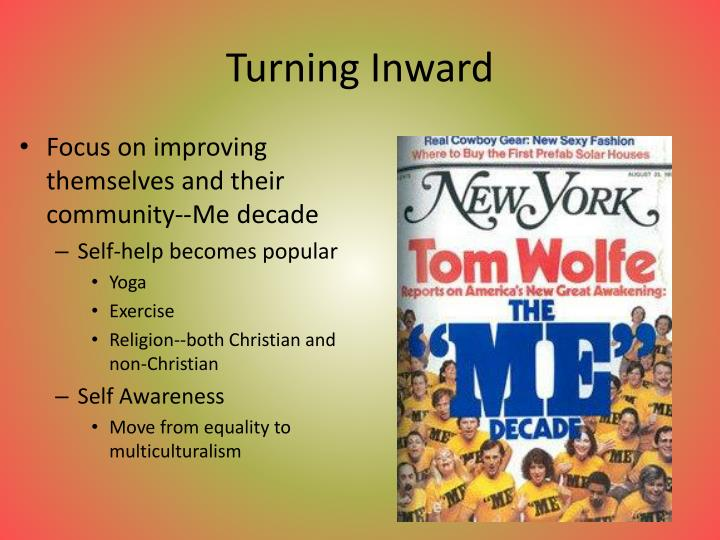 Turning Inward