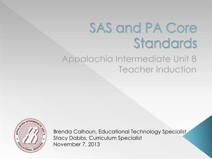 sas and pa core standards n.