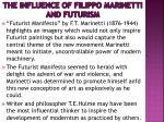 the influence of filippo marinetti and futurism
