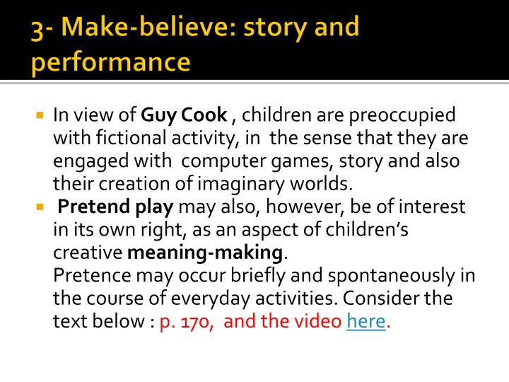 3- Make-believe: story and performance
