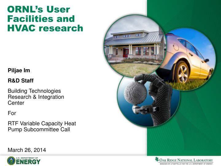 f189abd57228 PPT - ORNL s User Facilities and HVAC research PowerPoint ...