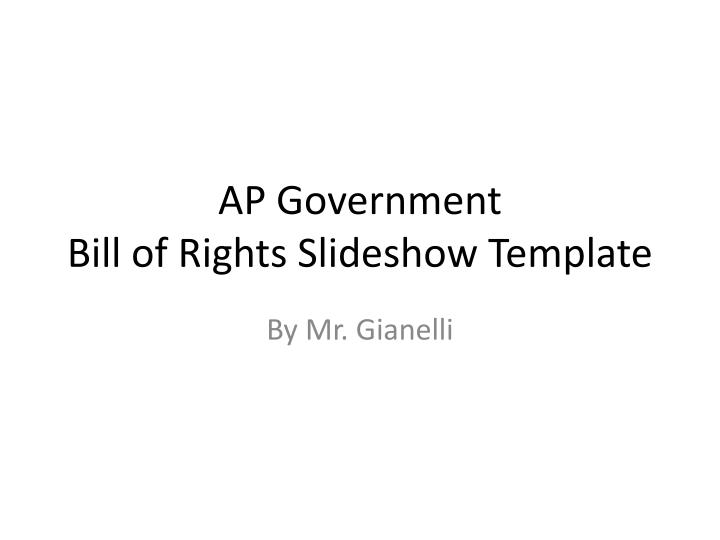 ppt ap government bill of rights slideshow template powerpoint
