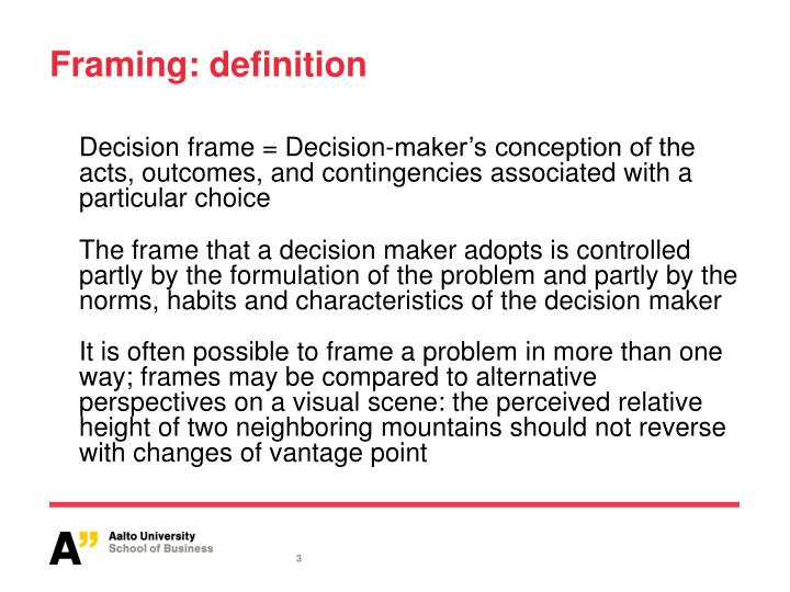 PPT - The Framing of Decisions and the Psychology of Choice by ...