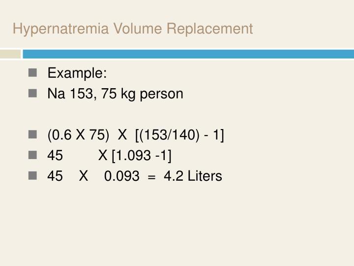 Hypernatremia Volume Replacement