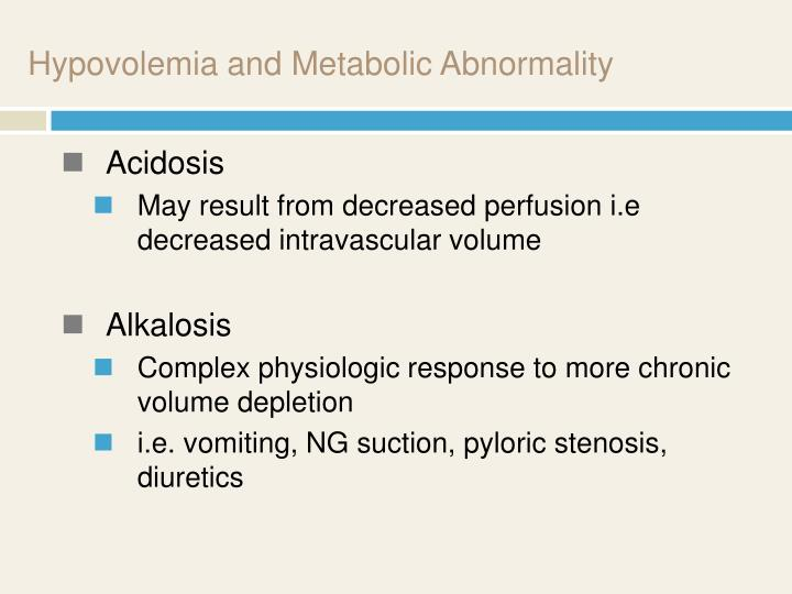 Hypovolemia and Metabolic Abnormality