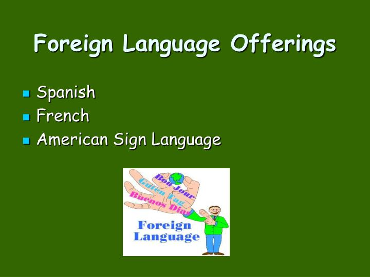 Foreign Language Offerings