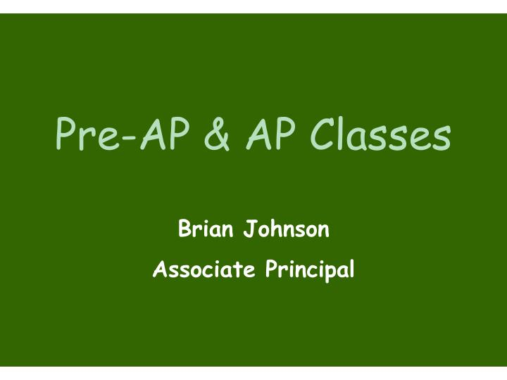 Pre-AP & AP Classes