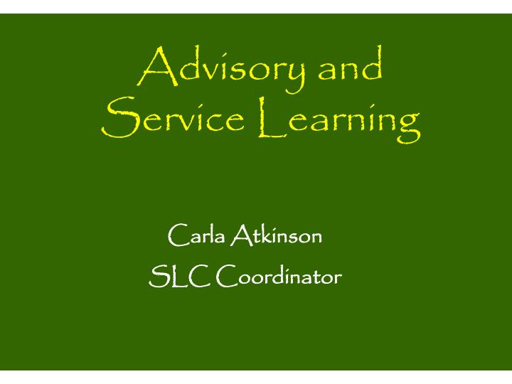 Advisory and Service Learning