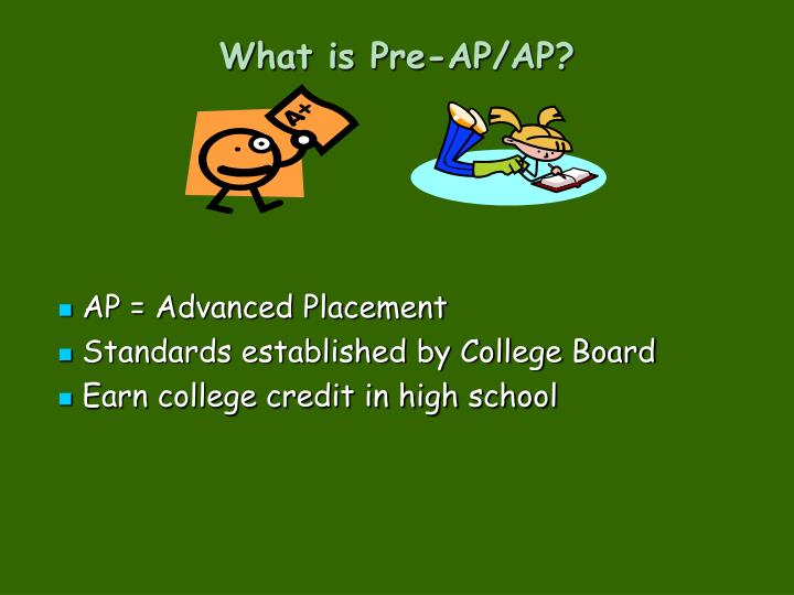 What is Pre-AP/AP?