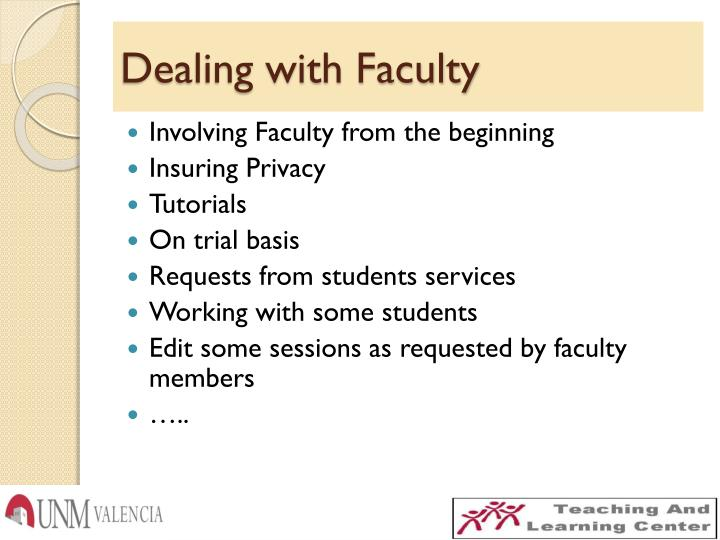 Dealing with Faculty