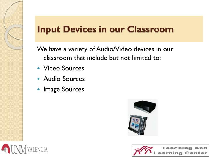 Input Devices in our Classroom