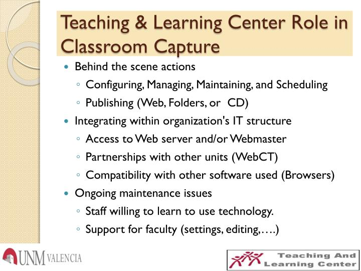 Teaching & Learning Center Role in Classroom Capture