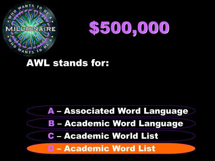 $500,000