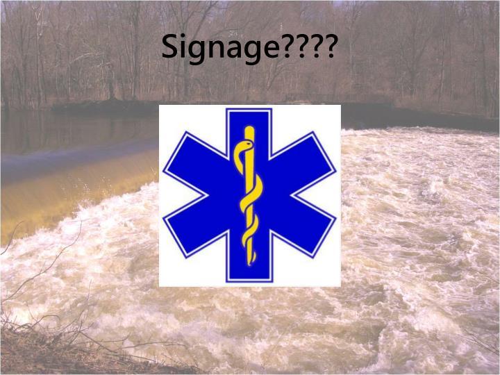 Signage????