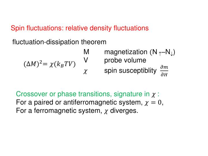 Spin fluctuations: relative density fluctuations