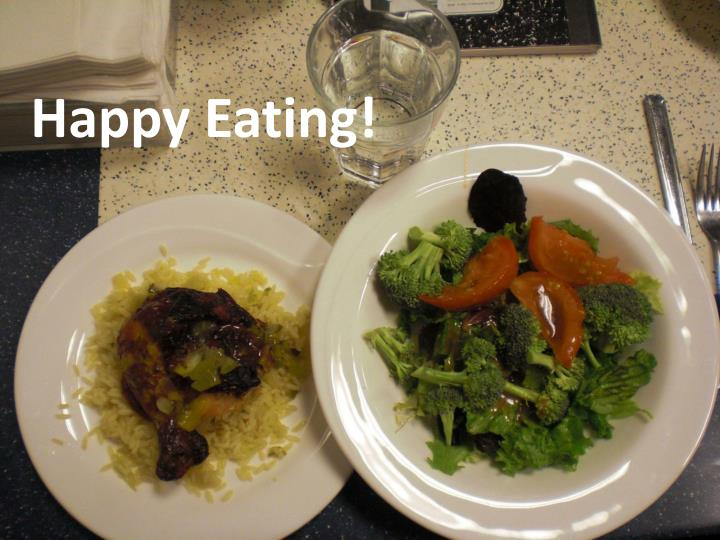 Happy Eating!