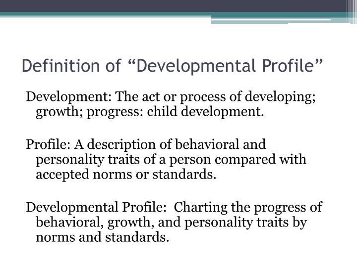Definition of developmental profile
