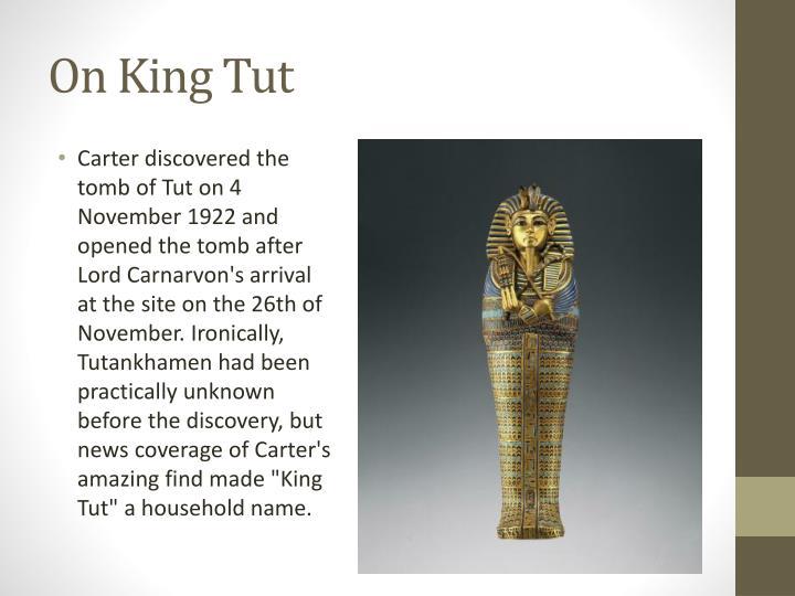On King Tut