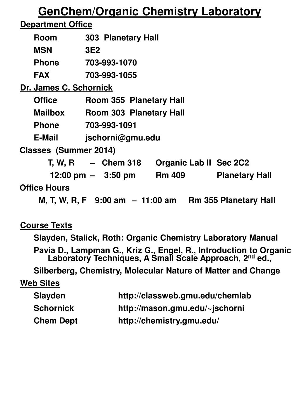 PPT - GenChem /Organic Chemistry Laboratory Department Office Room 303  Planetary Hall MSN 3E2 PowerPoint Presentation - ID:1907545