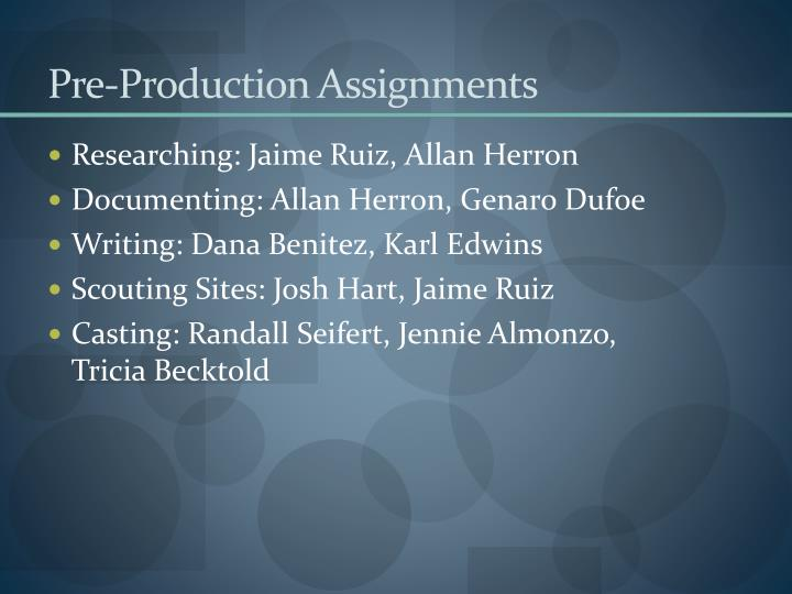 Pre-Production Assignments