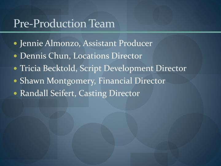 Pre-Production Team