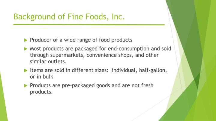 Background of fine foods inc