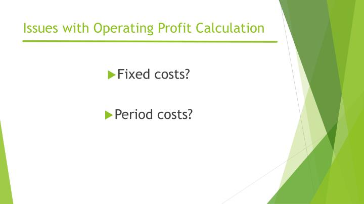 Issues with Operating Profit Calculation