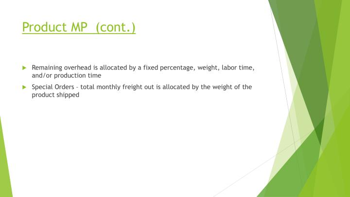 Product MP  (cont.)