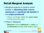 recall marginal analysis