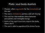 plato soul body dualism